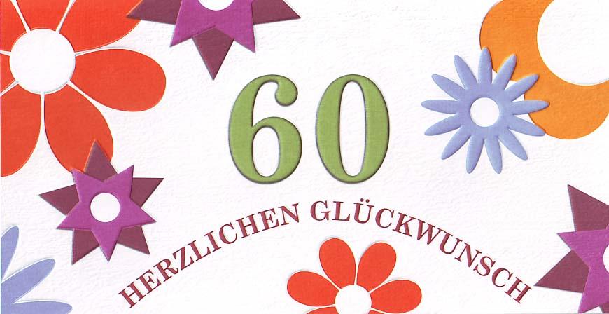 60 Jahre   Herzlichen Glückwunsch